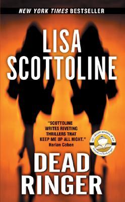 Dead Ringer By Scottoline, Lisa